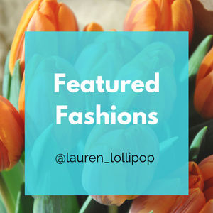 Other - Featured Fashions section - check out my closet!